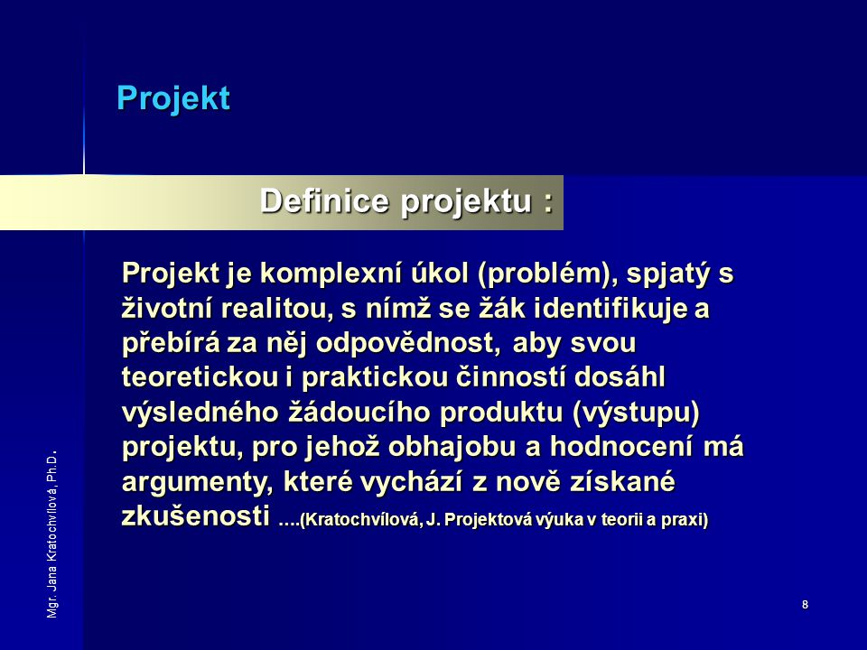 Projekt Definice projektu :