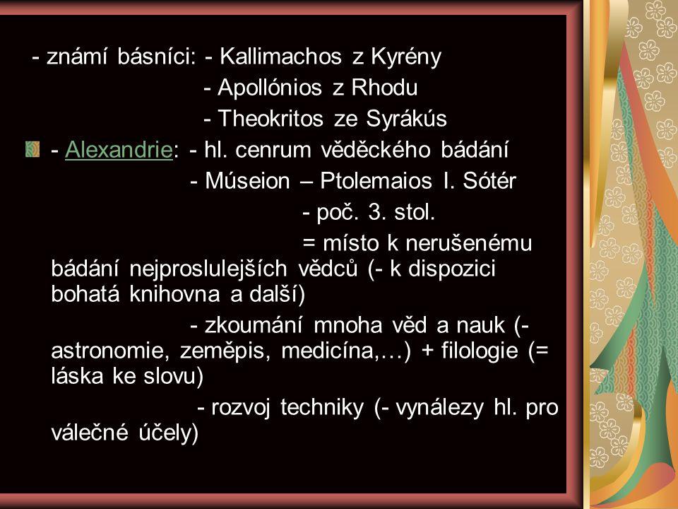 - známí básníci: - Kallimachos z Kyrény