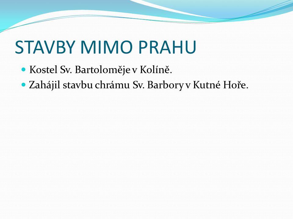 STAVBY MIMO PRAHU Kostel Sv. Bartoloměje v Kolíně.