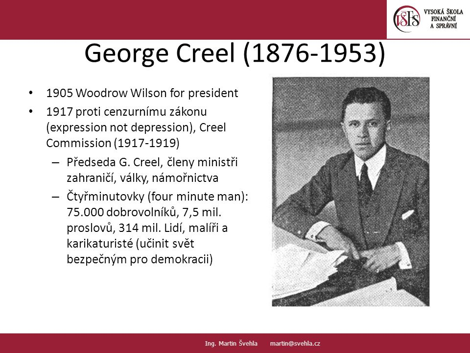George Creel (1876-1953) 1905 Woodrow Wilson for president