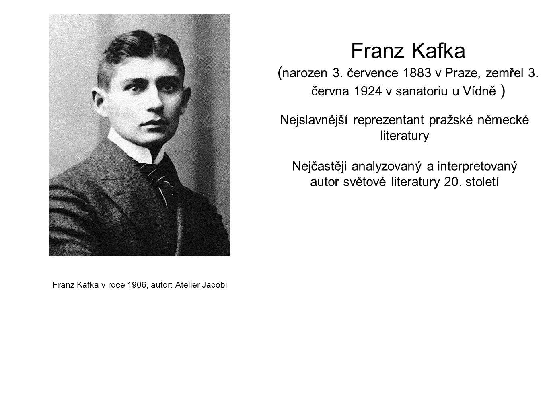 Franz Kafka (narozen 3. července 1883 v Praze, zemřel 3