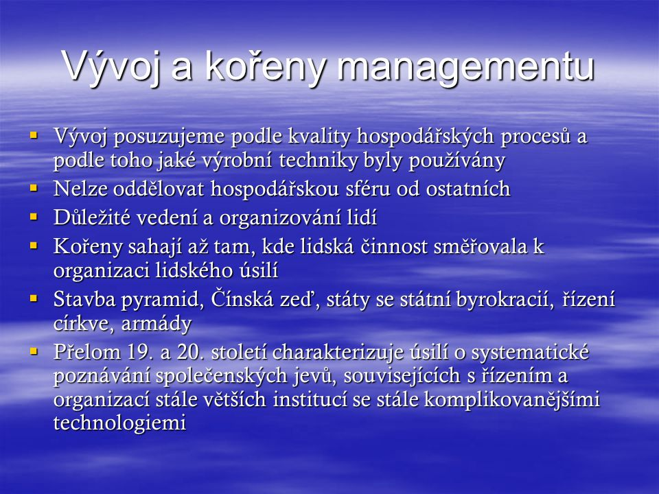 Vývoj a kořeny managementu