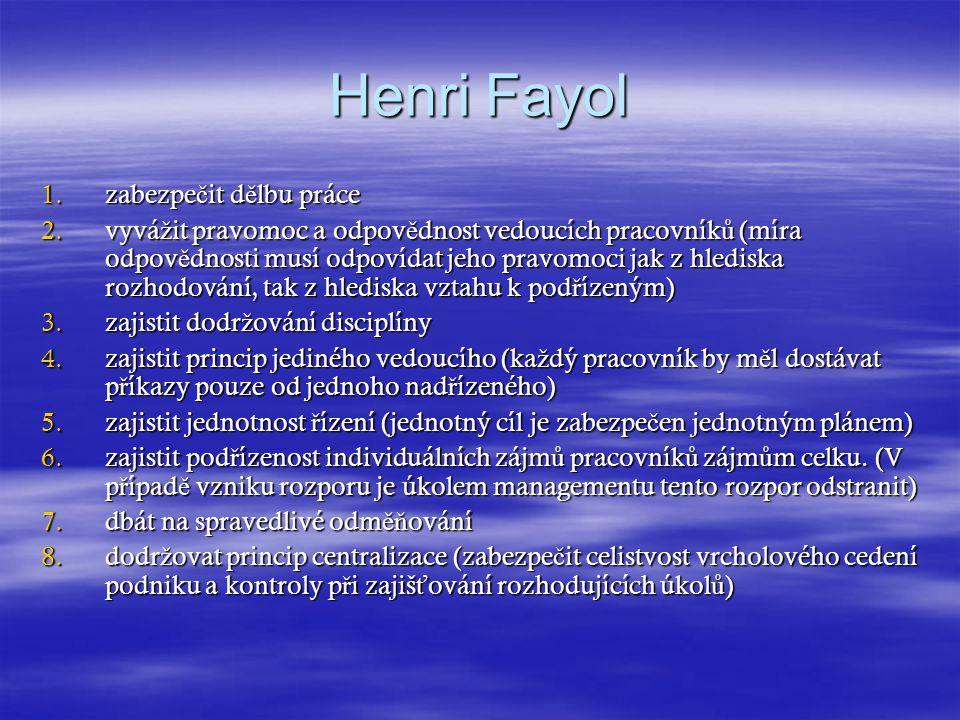 Henri Fayol zabezpečit dělbu práce