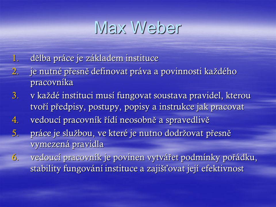 Max Weber dělba práce je základem instituce