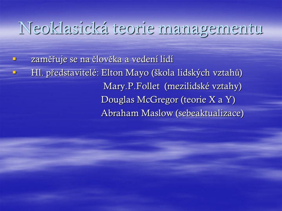 Neoklasická teorie managementu