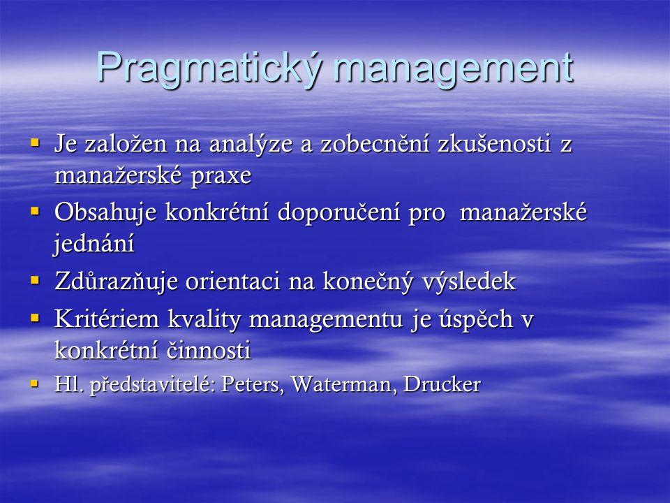 Pragmatický management