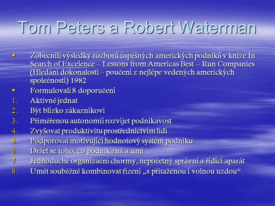 Tom Peters a Robert Waterman