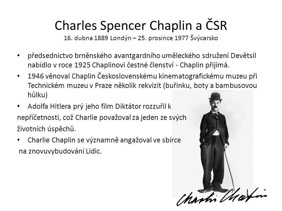 Charles Spencer Chaplin a ČSR 16. dubna 1889 Londýn – 25
