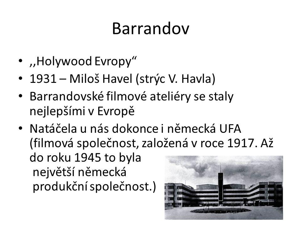 Barrandov ,,Holywood Evropy 1931 – Miloš Havel (strýc V. Havla)