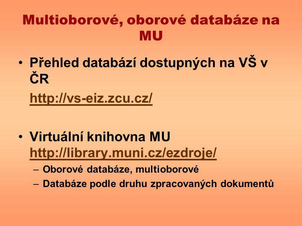 Multioborové, oborové databáze na MU