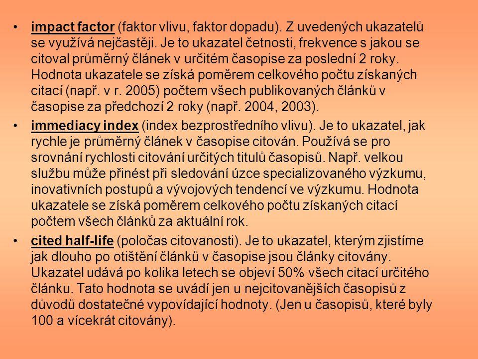 impact factor (faktor vlivu, faktor dopadu)