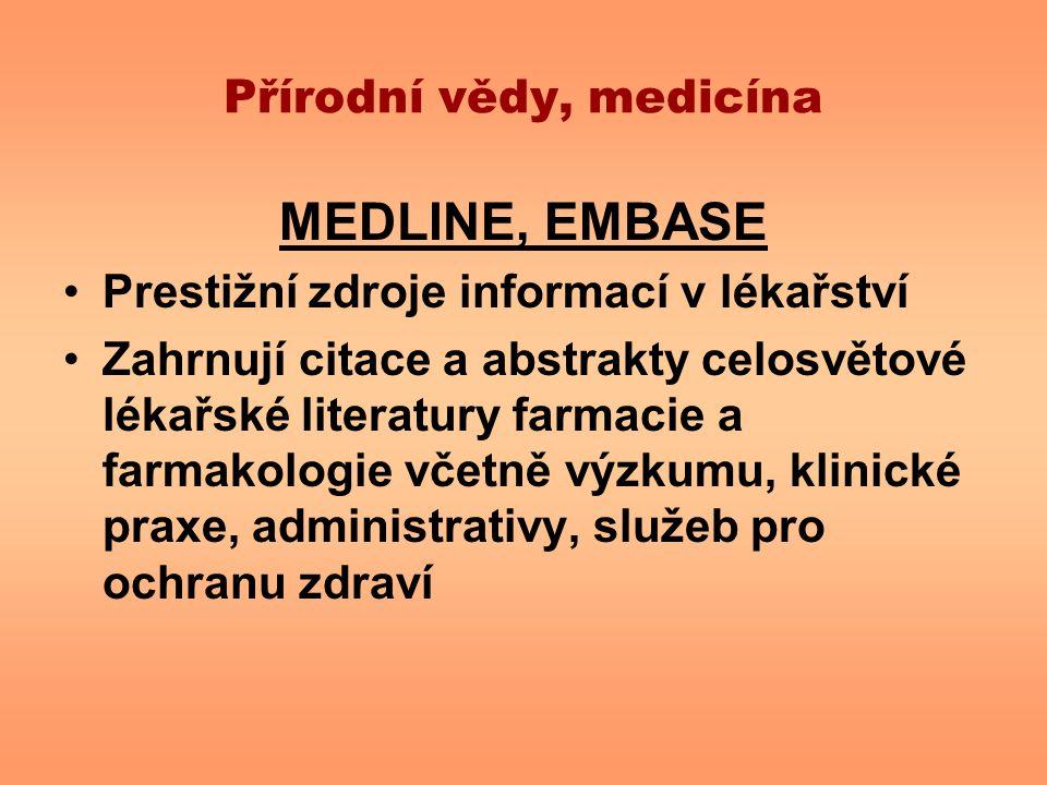 Přírodní vědy, medicína