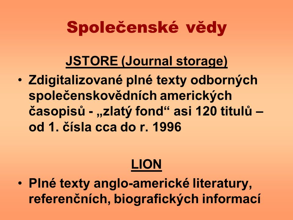 JSTORE (Journal storage)