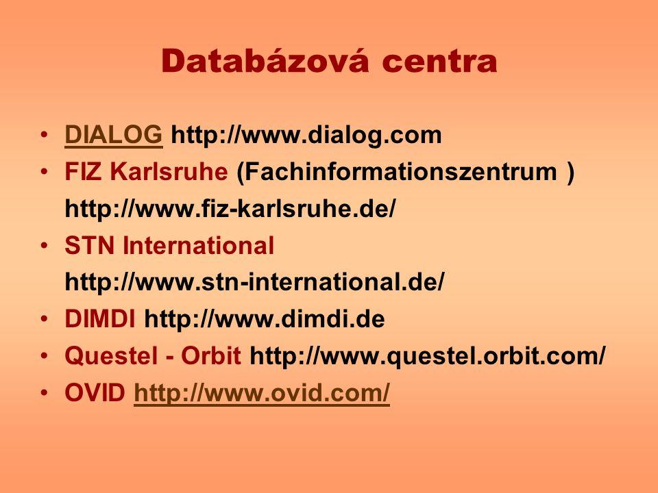 Databázová centra DIALOG http://www.dialog.com