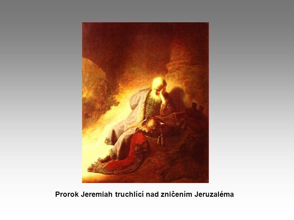 Prorok Jeremiah truchlící nad zničením Jeruzaléma