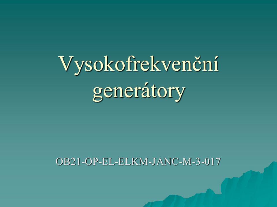 Vysokofrekvenční generátory