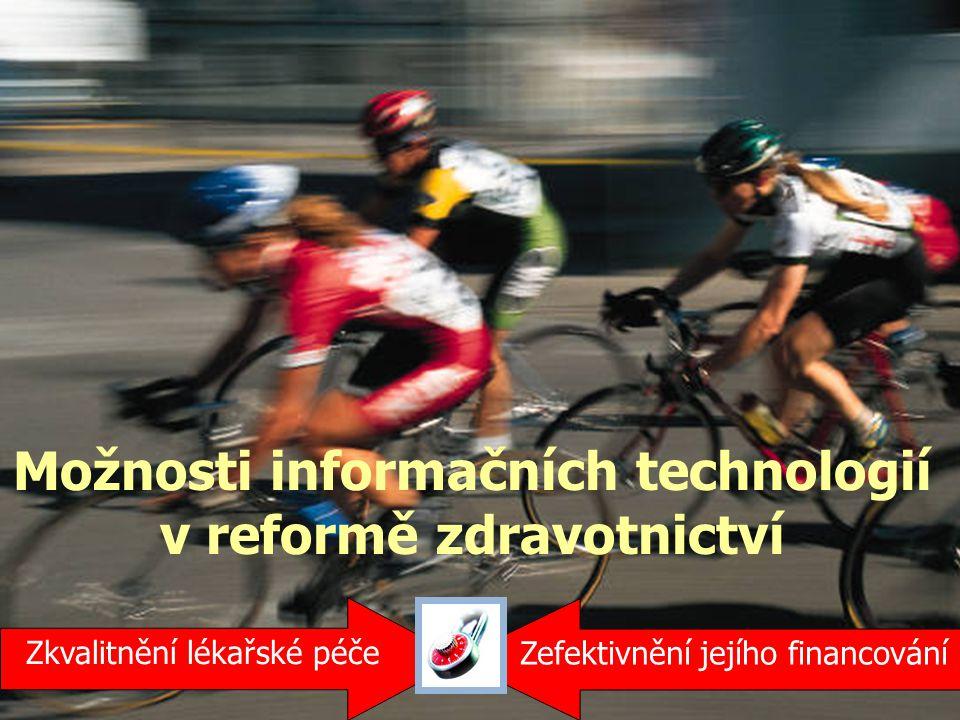 Možnosti informačních technologií v reformě zdravotnictví