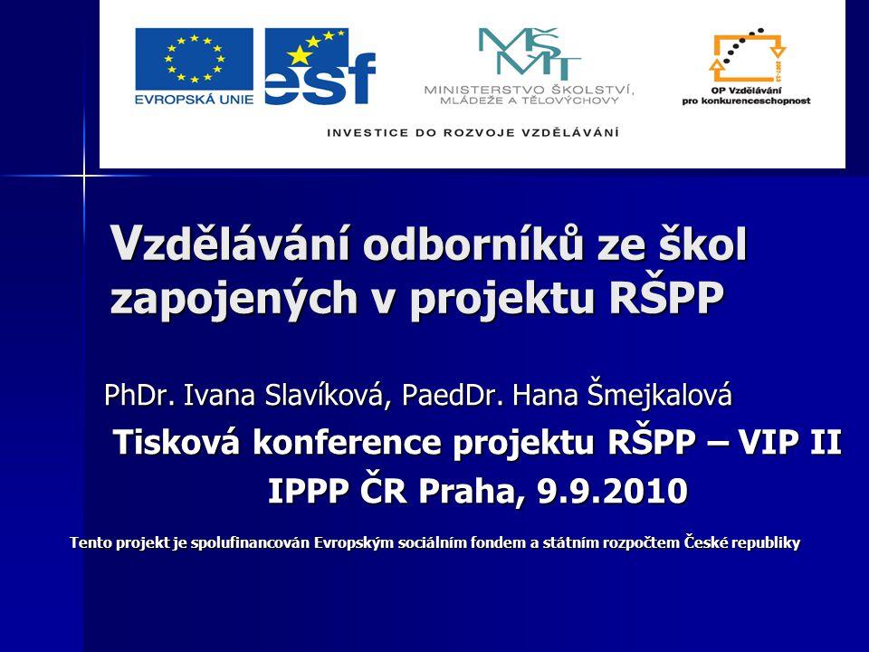 Vzdělávání odborníků ze škol zapojených v projektu RŠPP