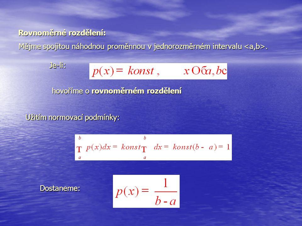 Rovnoměrné rozdělení: