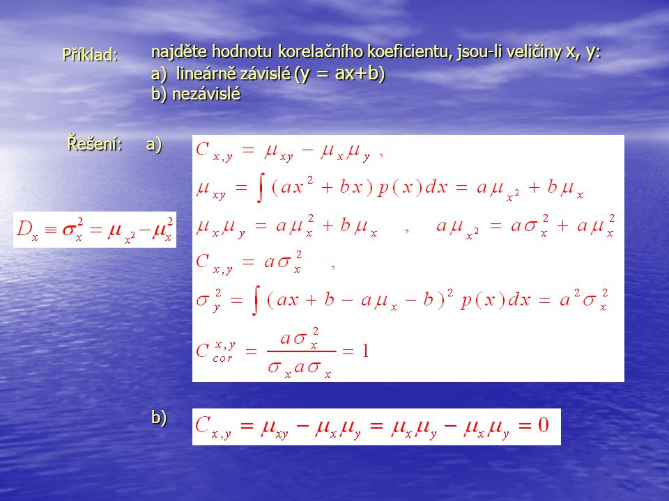 najděte hodnotu korelačního koeficientu, jsou-li veličiny x, y: