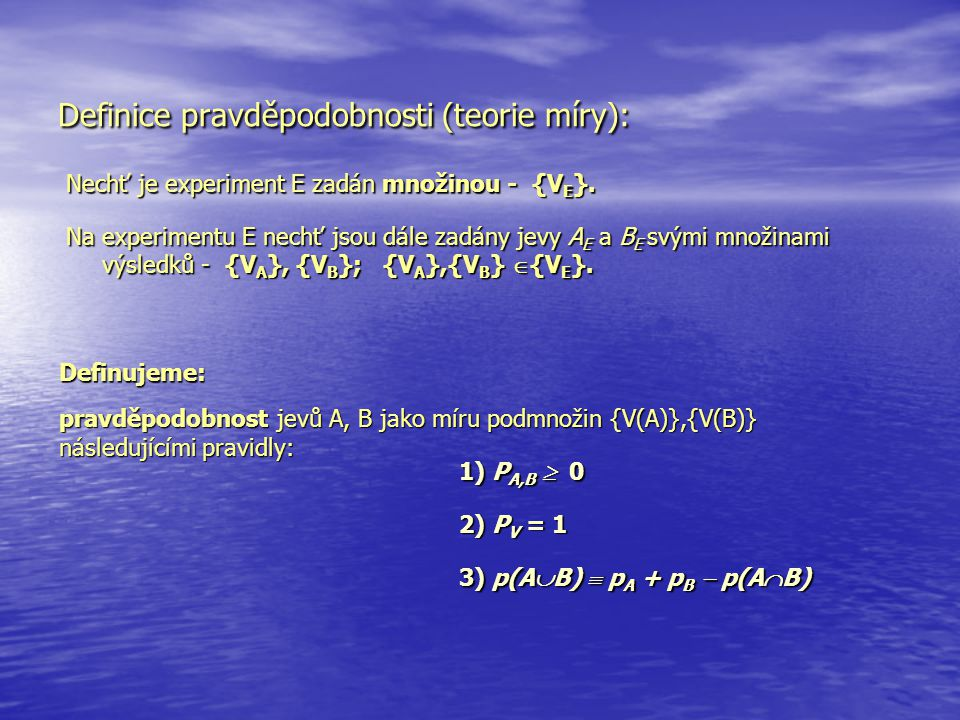 Definice pravděpodobnosti (teorie míry):