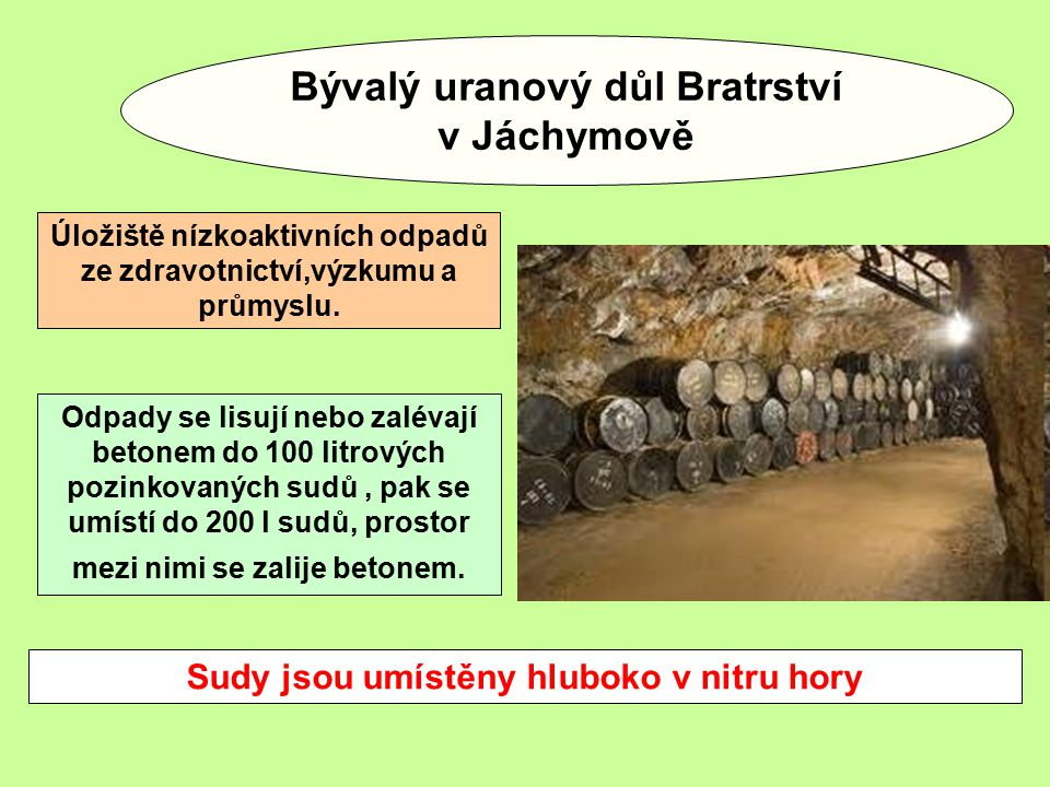 Bývalý uranový důl Bratrství v Jáchymově