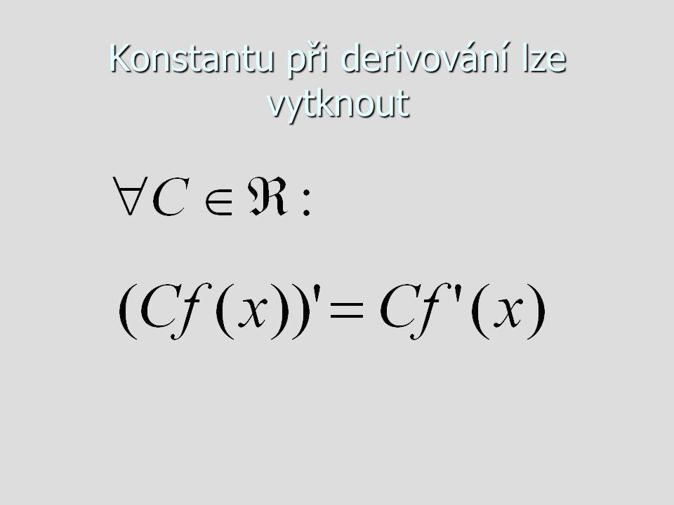 Konstantu při derivování lze vytknout