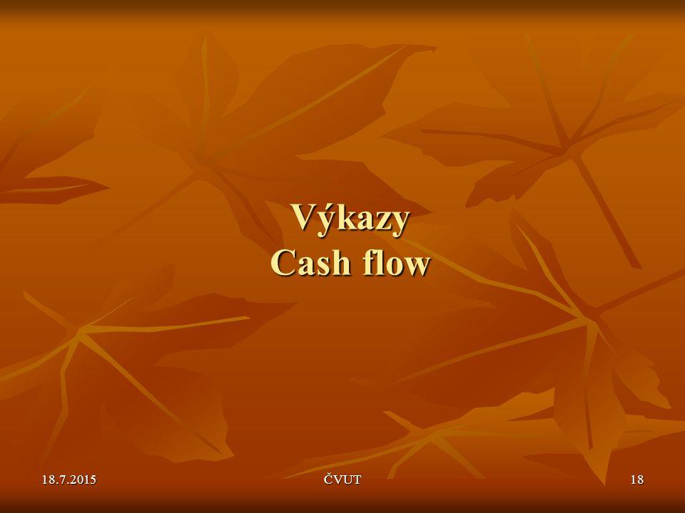 Výkazy Cash flow 12.4.2017 ČVUT