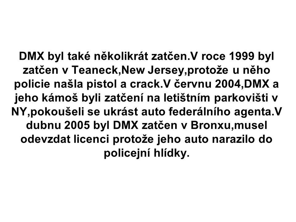 DMX byl také několikrát zatčen