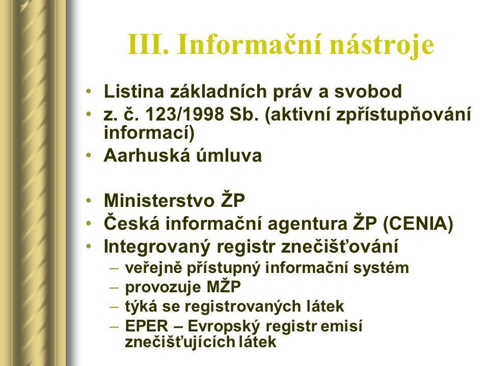 III. Informační nástroje