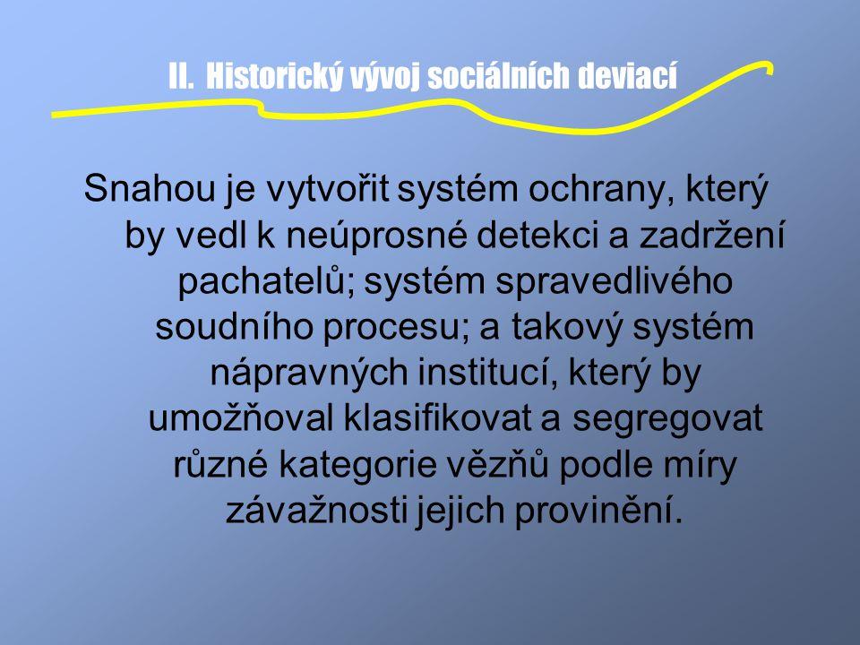 II. Historický vývoj sociálních deviací