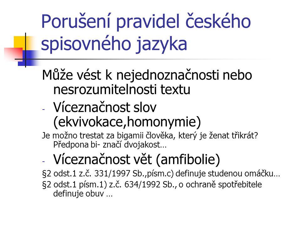 Porušení pravidel českého spisovného jazyka