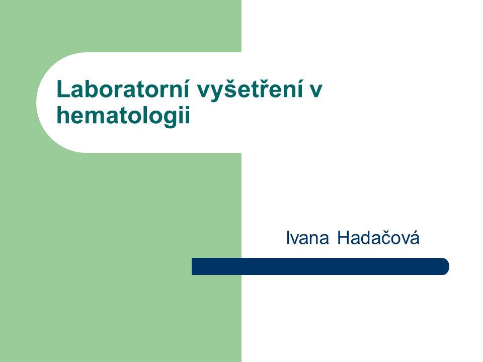 Laboratorní vyšetření v hematologii