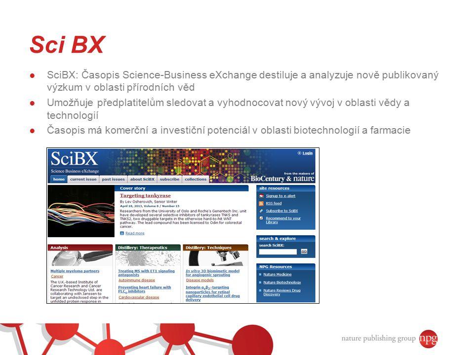 Sci BX SciBX: Časopis Science-Business eXchange destiluje a analyzuje nově publikovaný výzkum v oblasti přírodních věd.