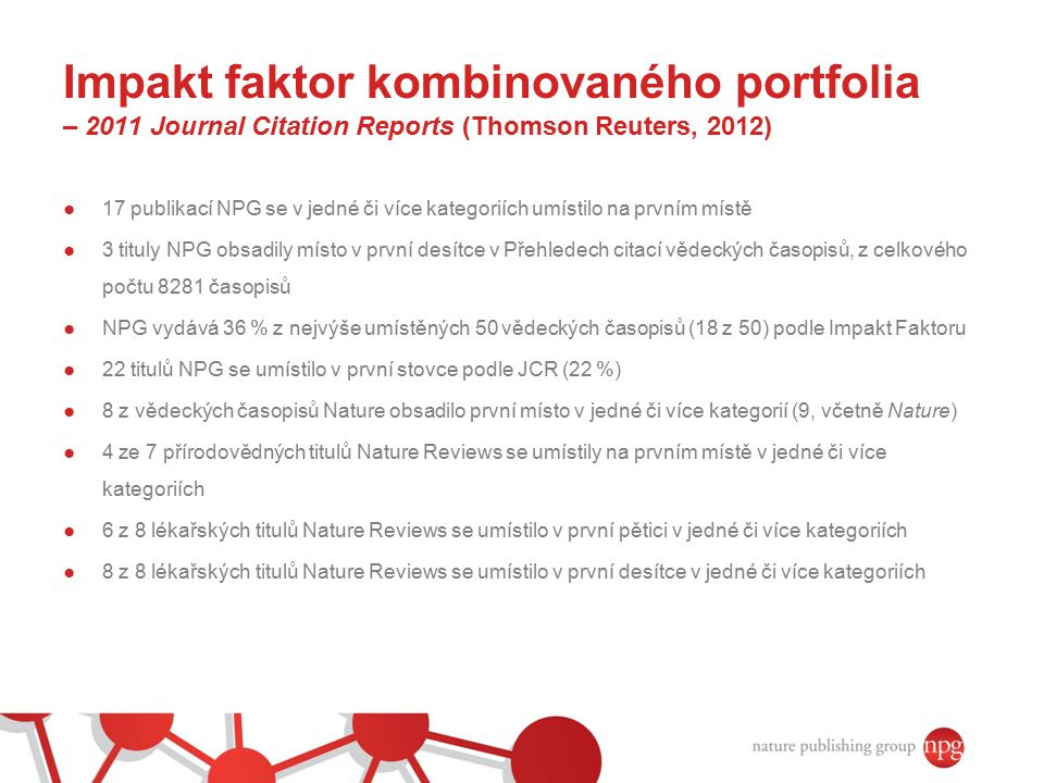 Impakt faktor kombinovaného portfolia – 2011 Journal Citation Reports (Thomson Reuters, 2012)