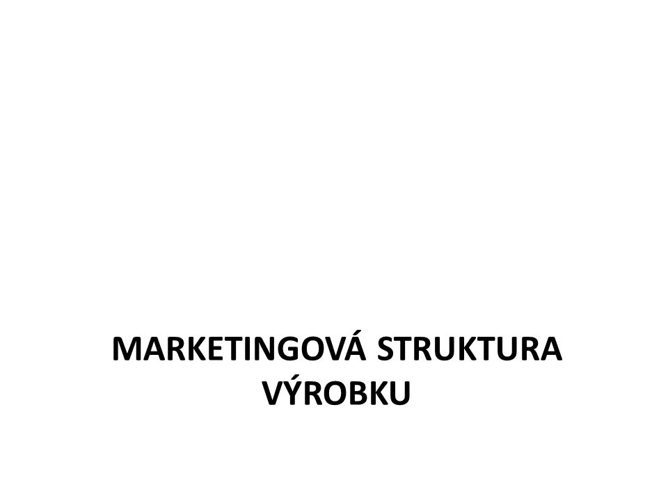 Marketingová struktura výrobku
