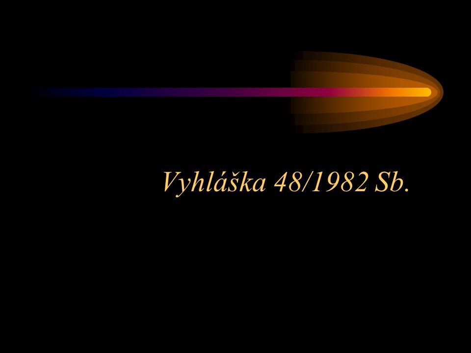 Vyhláška 48/1982 Sb.