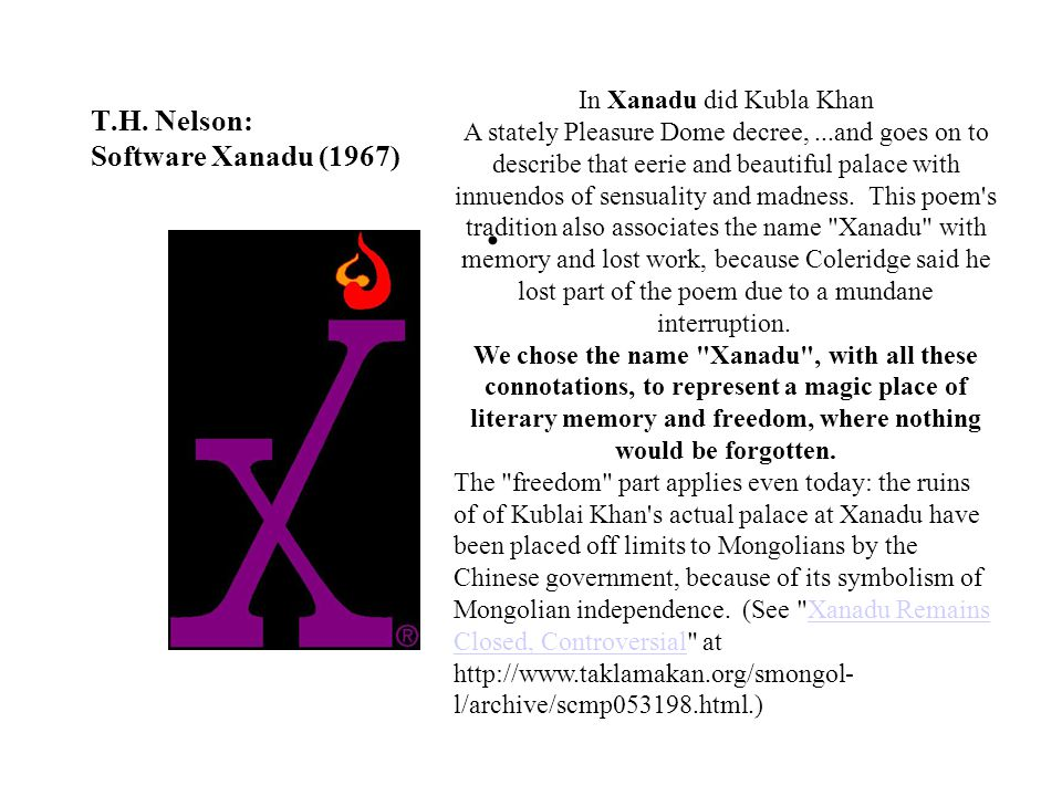 T.H. Nelson: Software Xanadu (1967)