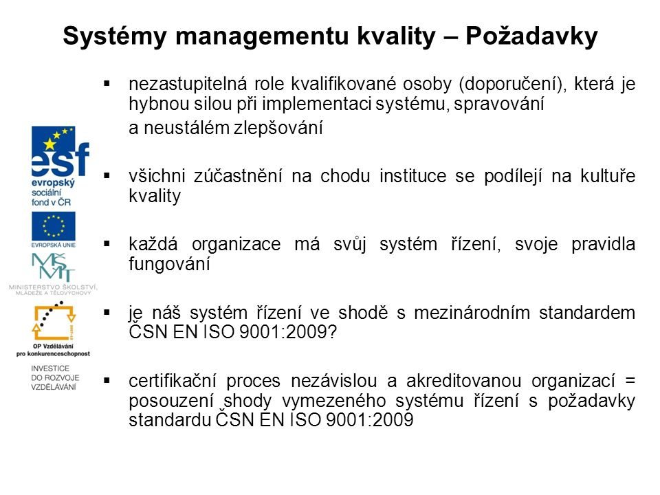 Systémy managementu kvality – Požadavky
