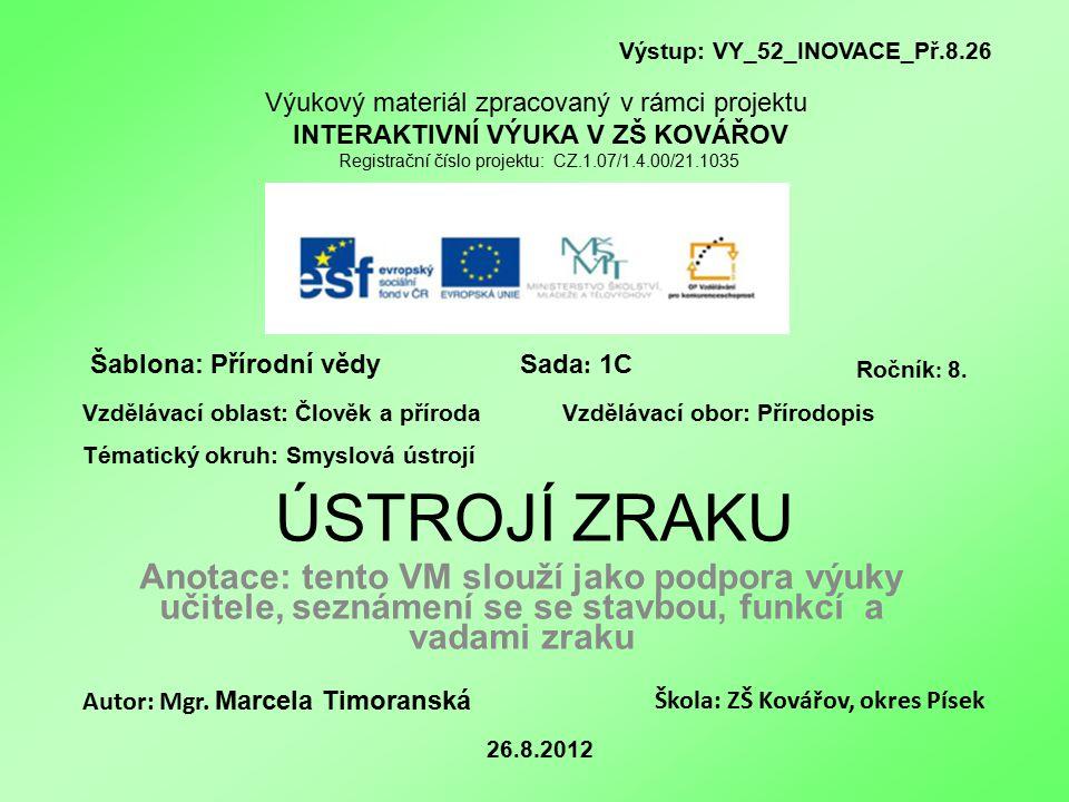 Výstup: VY_52_INOVACE_Př.8.26