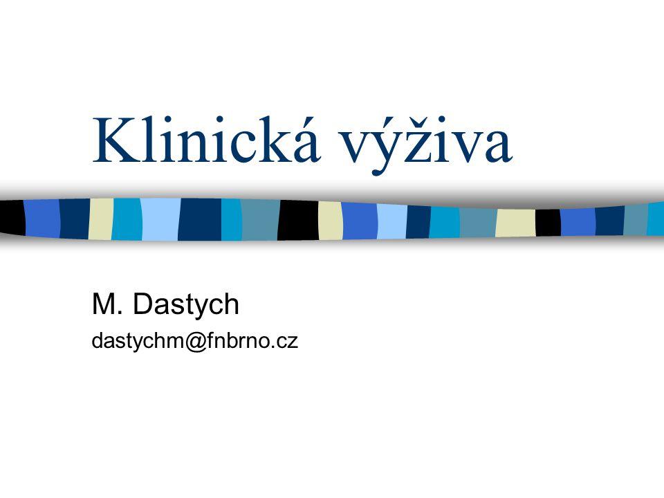 M. Dastych dastychm@fnbrno.cz