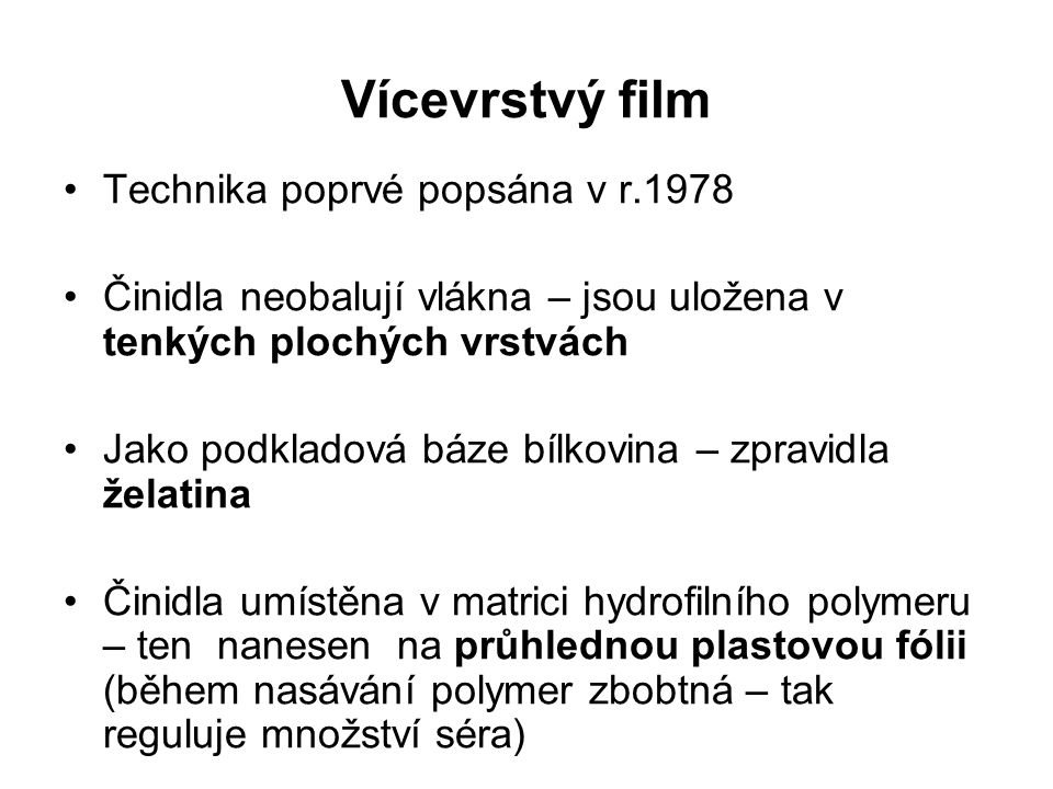 Vícevrstvý film Technika poprvé popsána v r.1978