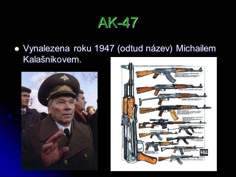 AK-47 Vynalezena roku 1947 (odtud název) Michailem Kalašnikovem.