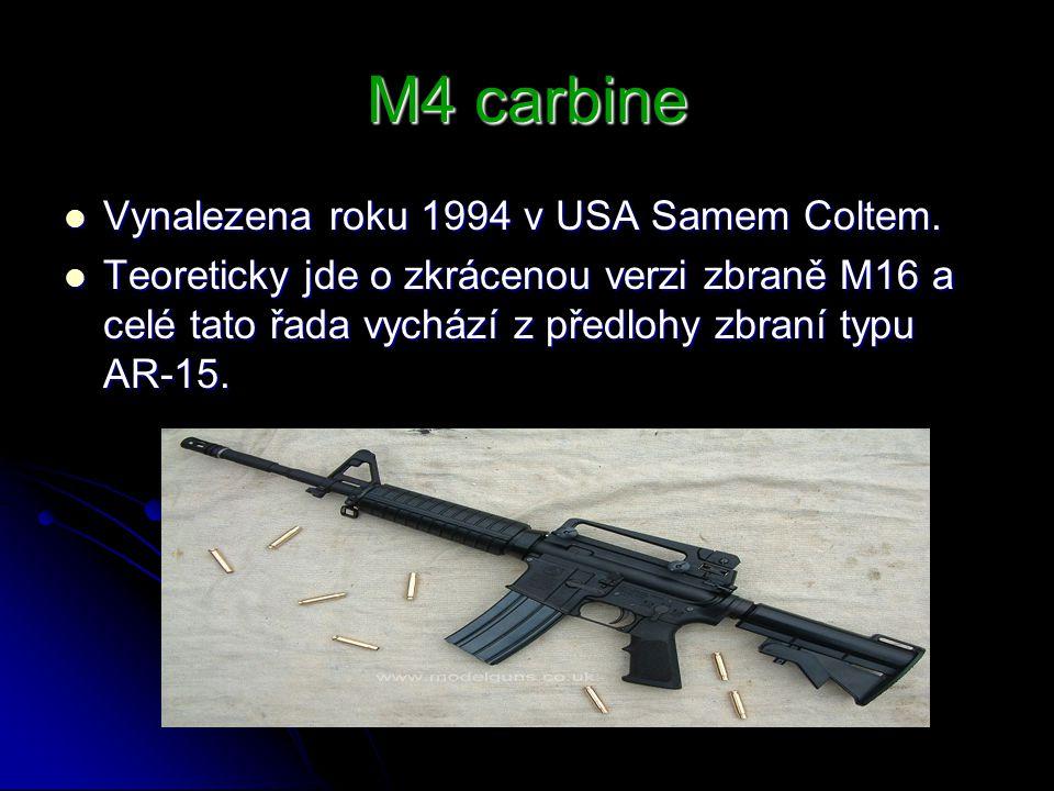 M4 carbine Vynalezena roku 1994 v USA Samem Coltem.