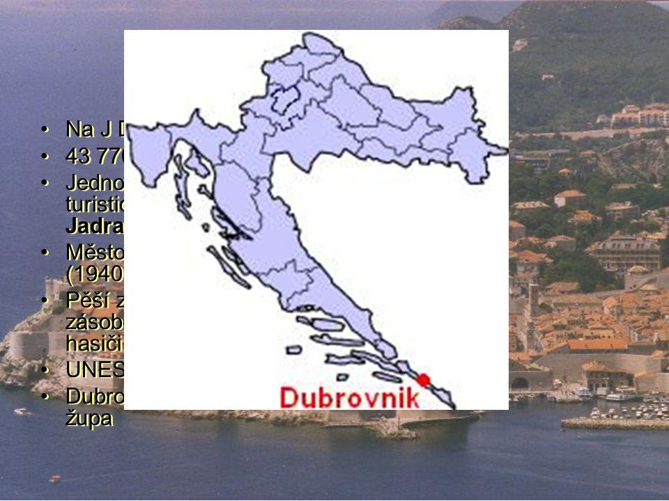Dubrovník Na J Dalmácie 43 770 obyv.