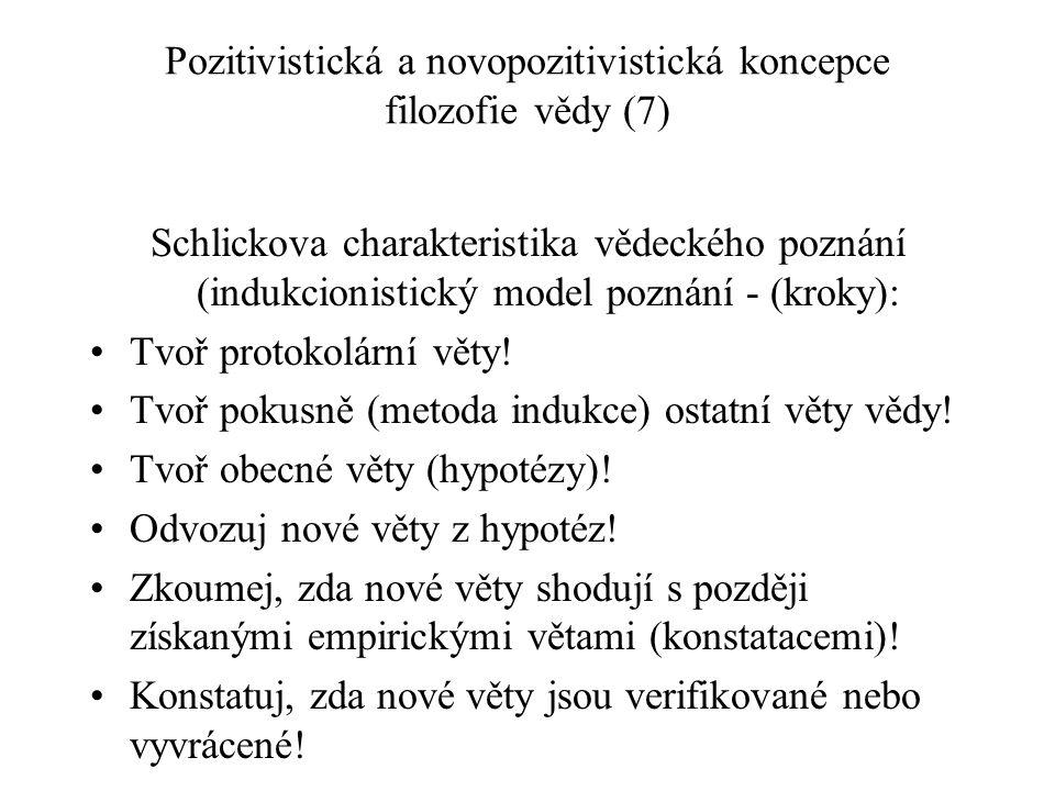 Pozitivistická a novopozitivistická koncepce filozofie vědy (7)