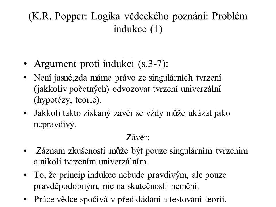(K.R. Popper: Logika vědeckého poznání: Problém indukce (1)