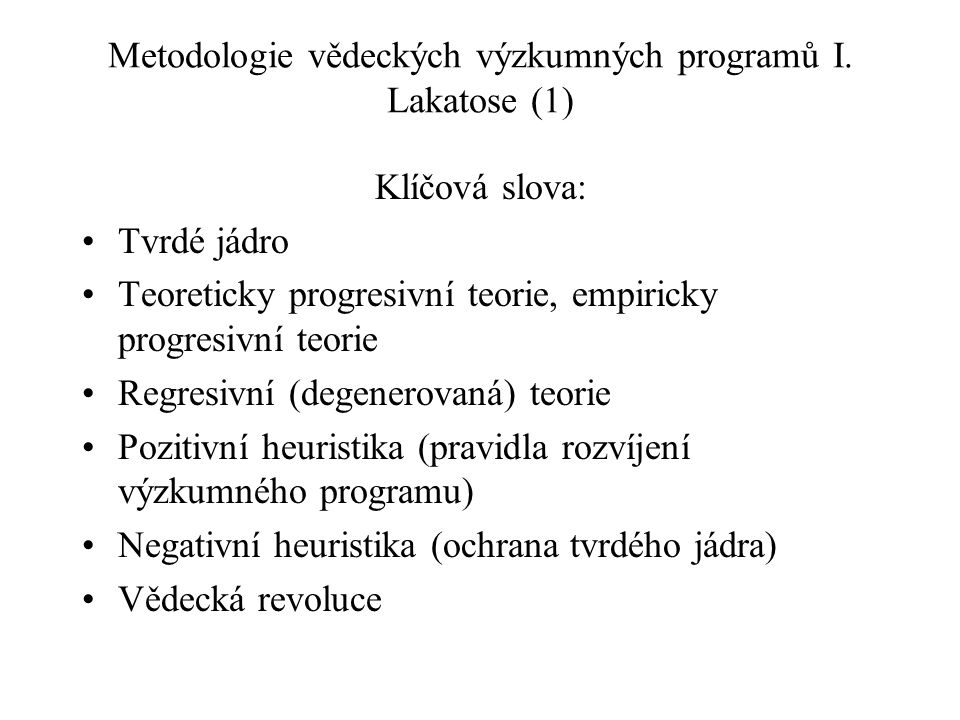 Metodologie vědeckých výzkumných programů I. Lakatose (1)