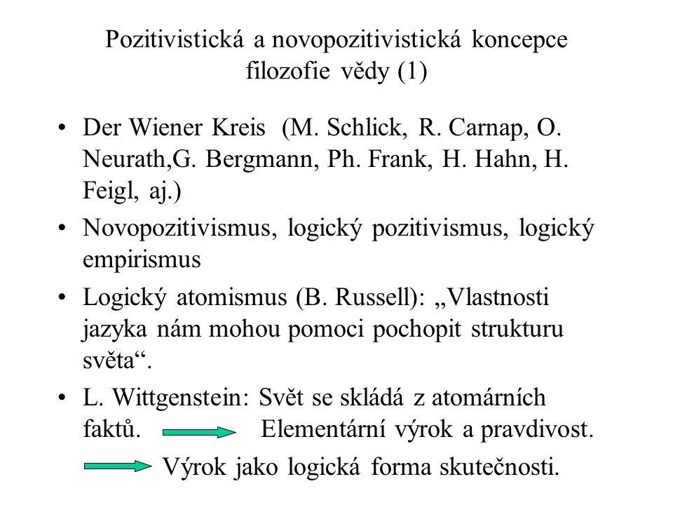 Pozitivistická a novopozitivistická koncepce filozofie vědy (1)