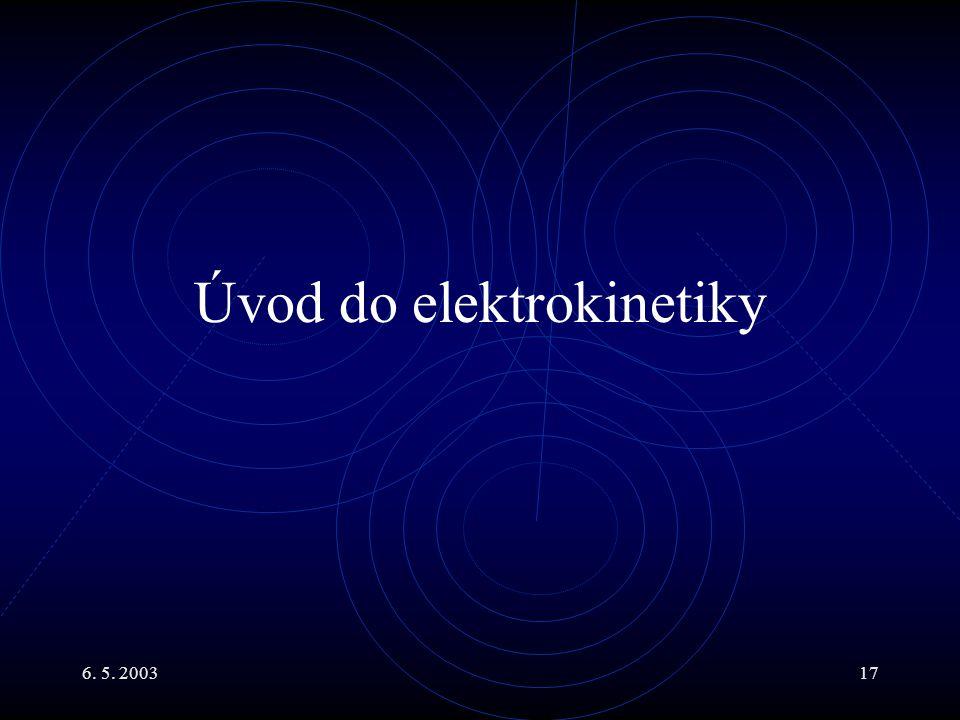 Úvod do elektrokinetiky